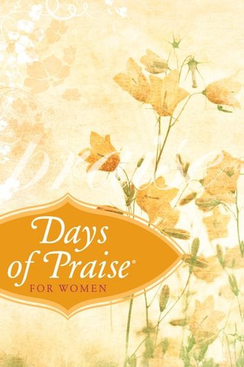 Days of Praise® for Women ebook by Institute for Creation Research