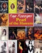 Pearl of the Hareem ebook by Faye Rossignol
