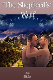 The Shepherd's Wolf ebook by Andi Binks