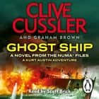 Ghost Ship - NUMA Files #12 audiobook by Clive Cussler, Graham Brown