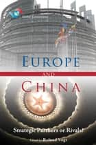 Europe and China ebook by Roland Vogt