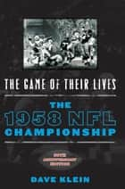 The Game of Their Lives ebook by Dave Klein