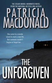 The Unforgiven ebook by Patricia MacDonald