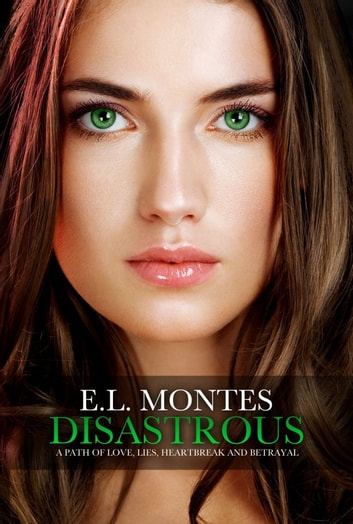 Disastrous ebook by E.L. Montes