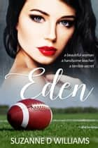 Eden ebook by Suzanne D. Williams