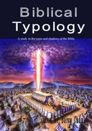Biblical Typology ebook by Barry Chant