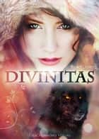 Divinitas ebook by Asuka Lionera