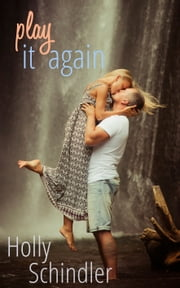 Play It Again ebook by Holly Schindler