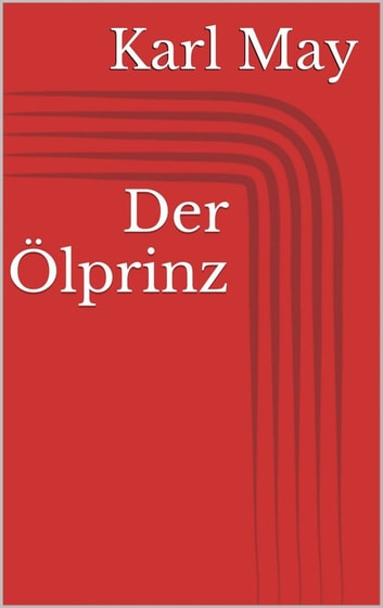 Der Ölprinz ebook by Karl May