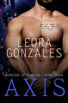 Axis ebook by Leora Gonzales