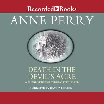Death in the Devil's Acre audiobook by Anne Perry