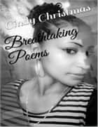 Breathtaking Poems ebook by Cindy Christmas