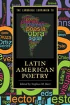 The Cambridge Companion to Latin American Poetry ebook by Stephen M. Hart