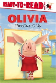 OLIVIA Measures Up - with audio recording ebook by Maggie Testa,Jared Osterhold