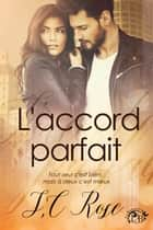 L'accord parfait ebook by S.C. Rose