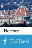 Florence (Italy) Travel Guide - Tiki Travel