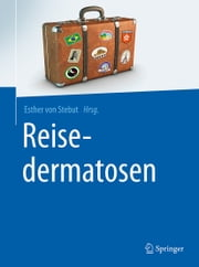 Reisedermatosen ebook by Esther von Stebut