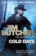 Cold Days - The Dresden Files, Book Fourteen ebook by Jim Butcher