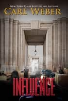 Influence eBook by Carl Weber