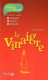 Vinaigre ebook by Marie BORREL