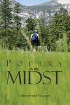 Poetry In The Midst ebook by Christopher Velarde