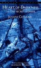 Heart of Darkness and The Secret Sharer ebook by Joseph Conrad