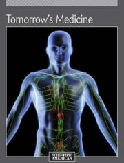 Tomorrow's Medicine ebook by Scientific American Editors