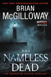 The Nameless Dead - An Inspector Devlin Thriller ebook by Brian McGilloway