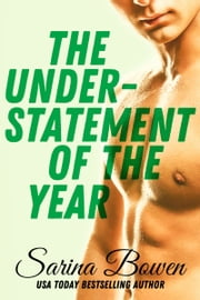 The Understatement of the Year - MM Hockey Romance ebook by Sarina Bowen