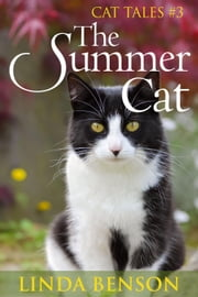 The Summer Cat - Cat Tales, #3 ebook by Linda Benson