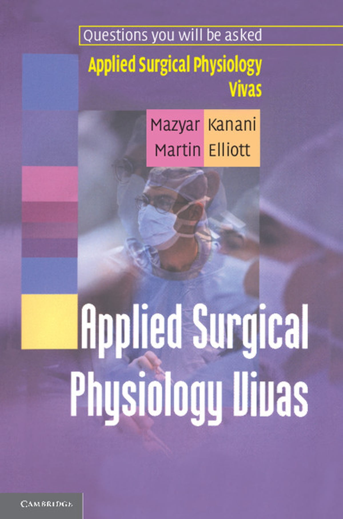 Applied Surgical Physiology Vivas eBook by Mazyar Kanani - 9781139930727 |  Rakuten Kobo
