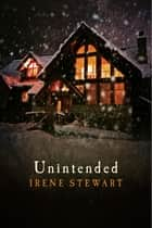 Unintended ebook by Irene Stewart