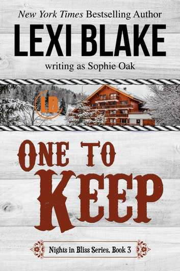 One to Keep ebook by Lexi Blake,Sophie Oak