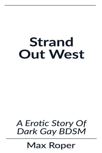 Strand Out West ebook by Max Roper