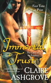 Immortal Trust - The Curse of the Templars ebook by