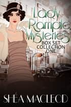Lady Rample Box Set One - Lady Rample Mysteries Books 1 - 3 ebook by Shéa MacLeod