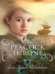 The Peacock Throne ebook by Lisa Karon Richardson