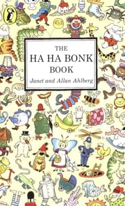 The Ha Ha Bonk Book ebook by Janet Ahlberg