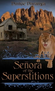 Senora of the Superstitions ebook by Pinkie Paranya