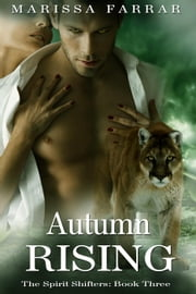 Autumn Rising - The Spirit Shifters, #3 ebook by Marissa Farrar