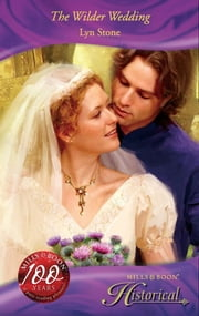 The Wilder Wedding (Mills & Boon Historical) ebook by Lyn Stone