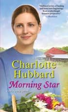 Morning Star ebook by Charlotte Hubbard
