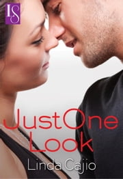 Just One Look - A Loveswept Classic Romance ebook by Linda Cajio