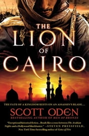 The Lion of Cairo ebook by Scott Oden