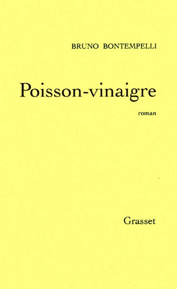 Poisson-vinaigre ebook by Bruno Bontempelli