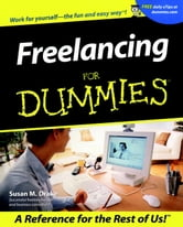 Freelancing For Dummies ebook by Susan M. Drake