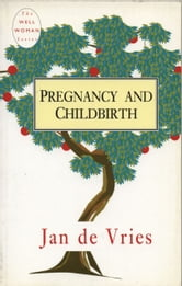 Pregnancy and Childbirth ebook by Jan de Vries