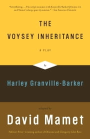 The Voysey Inheritance ebook by David Mamet