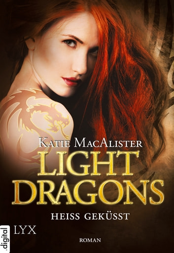 Light Dragons - Heiß geküsst ebook by Katie MacAlister