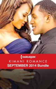 Harlequin Kimani Romance September 2014 Bundle - Seduced by the Heir\Secret Silver Nights\Someone Like You\Indulge Me Tonight ebook by Pamela Yaye,Zuri Day,Shirley Hailstock,AlTonya Washington